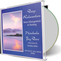 Deep Relaxation, Stress Management & Healing by Nischala Joy Devi