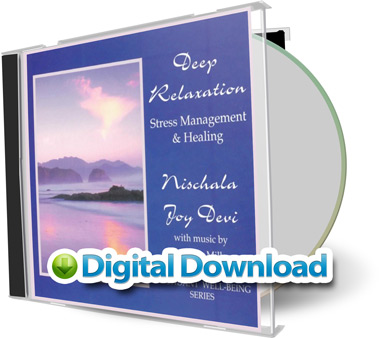 Deep Relaxation, Stress Management & Healing by Nischala Joy Devi [Digital Download]