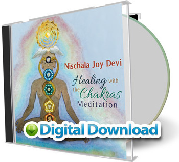 Nischala Joy Devi: Healing with the Chakras Meditation [Digital Download]