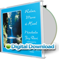 Nischala Joy Devi: Relax, Move & Heal - Gentle Movement & Imagery [Digital Download]