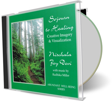 Sojourn to Healing Creative Imagery & Visualization CD by Nischala Joy Devi