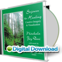 Sojourn to Healing Creative Imagery & Visualization [Digital Download] by Nischala Joy Devi