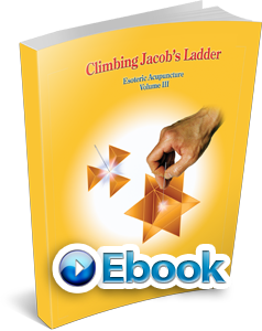 Esoteric Acupuncture: Climbing Jacob's Ladder Vol.3 E-Book