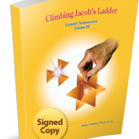 Esoteric Acupuncture: Climbing Jacob's Ladder Vol.3